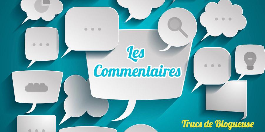 Les commentaires sur mon blog : comment je les gère ? #CoulissesDuBlog n° 9