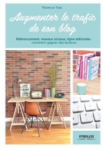 Augmenter le trafic de son blog, le livre