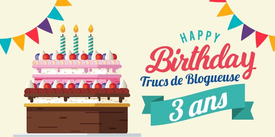 anniversaire-blog-3-ans-trucs-de-blogueuse