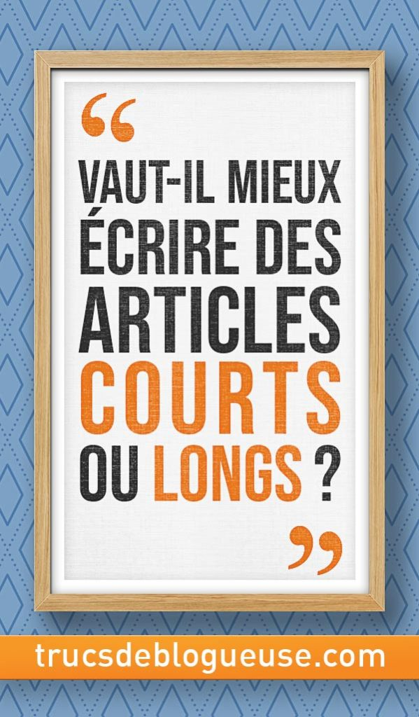 article de blog long ou court