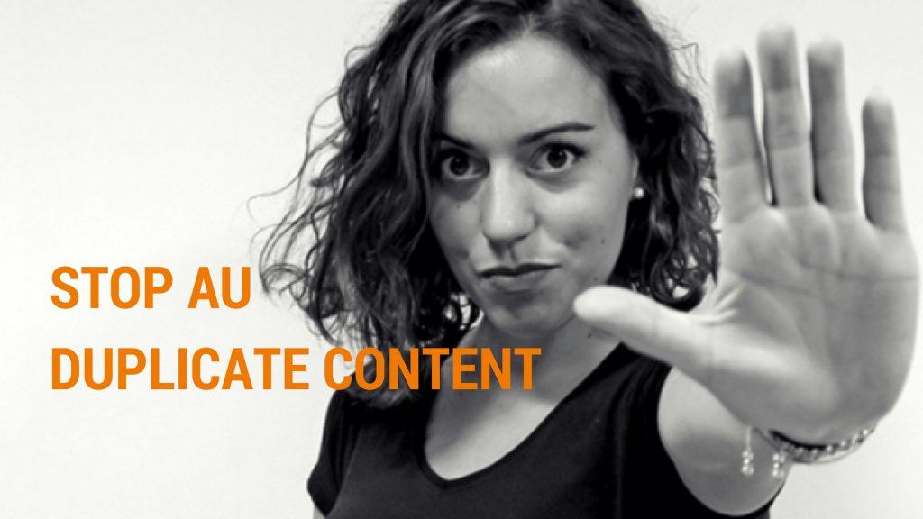 Pourquoi Bannir le Duplicate Content en Webmarketing et Comment s'en Protéger?