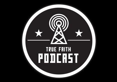 The true faith podcast