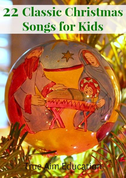Classic Christmas Songs for Kids Free Printable! | True Aim