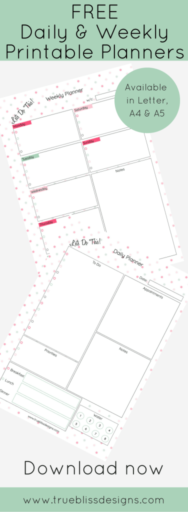 Printable planners available now. These cute polka dot design daily and weekly planners are ready to download. They are available in A4, Letter and A5 size. For more freebies, visit www.trueblissdesigns.com.