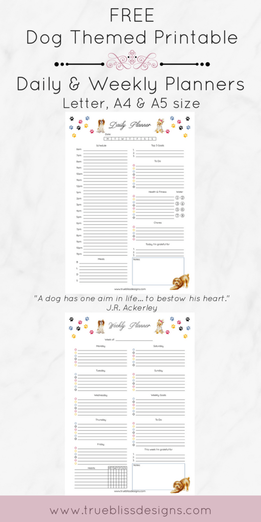 Are you a dog lover or know someone who is? These cute fun dog themed planners are free to download and a great way to get organized. More freebies at www.trueblissdesigns.com. #freeprintable #doglovers #planner #planneraddict