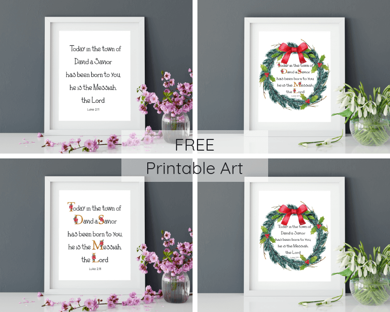 """Today in the town of David a Savior has been born to you; he is the Messiah, the Lord."" Download this free printable art scripture quote from Luke 2.11. More freebies at www.trueblissdesigns.com #wallart #printable #freeprintable #bibleverse #luke #bibleart"