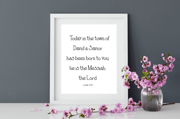 """Today in the town of David a Savior has been born to you; he is the Messiah, the Lord."" Download this free black & white printable art scripture quote from Luke 2.11. More freebies at www.trueblissdesigns.com #wallart #printable #freeprintable #bibleverse #luke #bibleart"