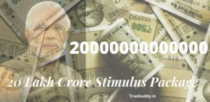 20 Lakh Crore Stimulus Package