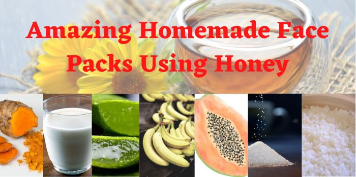Face Packs Using Honey For A Glowing Skin