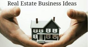 Real Estate Business Ideas