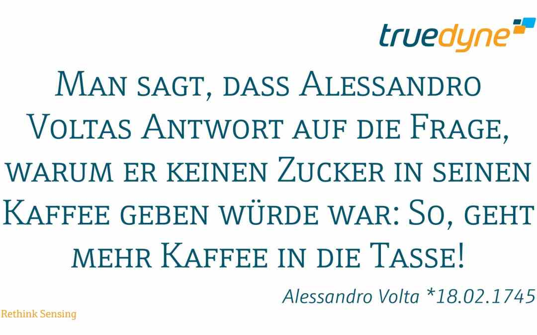 Alessandro Volta *18.02.1745