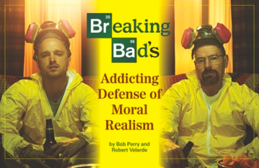Breaking Bad's Addicting Defense of Moral Realism