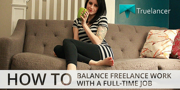 5 Effective Tips to Work as a Freelancer with a Full-time Job