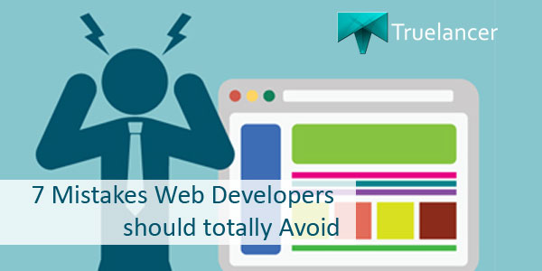 7 Mistakes Web Developers should totally Avoid Featured