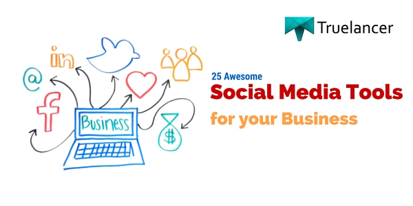 25 Awesome Social Media Tools for your Business featured