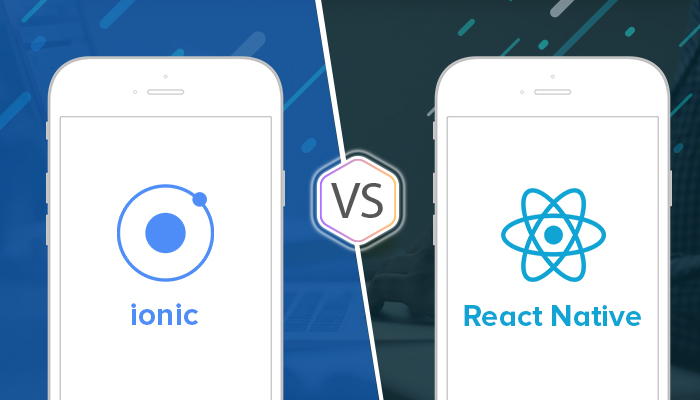 Ionic vs React Native