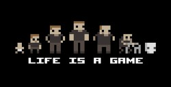 Life Is A Game - By Your Interests, Play It!