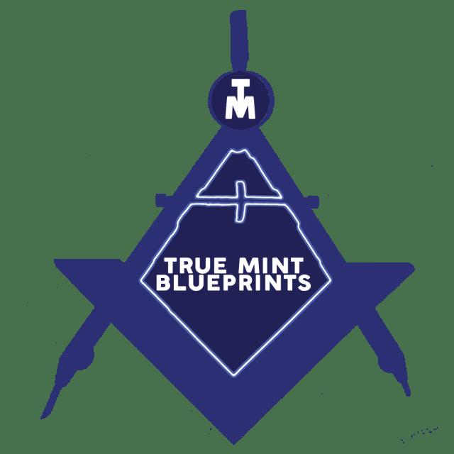 True Mint Blueprints