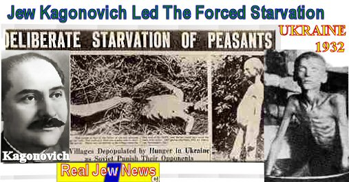 Bolshevik Jews Plotted The Ukrainian Holocaust Real Jew News