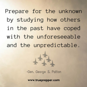 Prepare for the unknown by studying how others in the past have coped with the unforeseeable and the unpredictable.