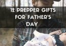 12 Prepper Gifts for Father's Day