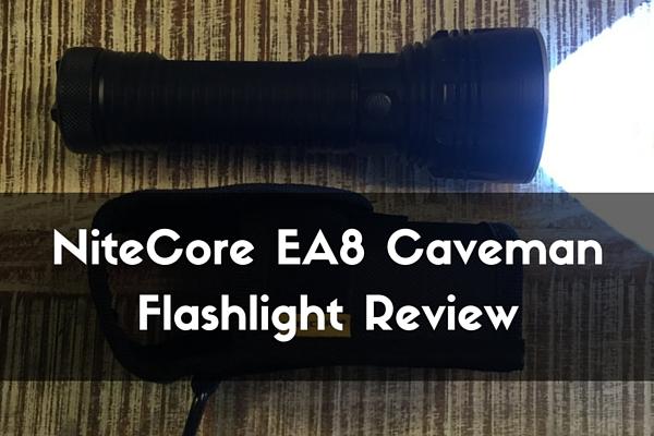 NiteCore EA8 Caveman Flashlight Review