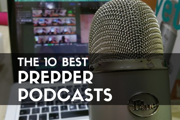 The 10 Best Prepper Podcasts