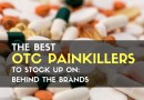 The Best OTC Painkillers to Stock Up On: Behind the Brands