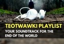 TEOTWAWKI Playlist: Your Soundtrack for the End of the World