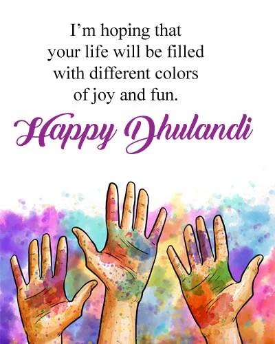 Dhulandi Quotes