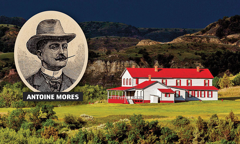 The mansion Marquis de Mores built for his wife, Medora, is now part of a state historical park. The chateau has been restored and its 26 rooms  are decorated with 1880s furnishings. – Inset, Antoine Mores, True West Archives/Chateau Mores Courtesy Medora CVB –