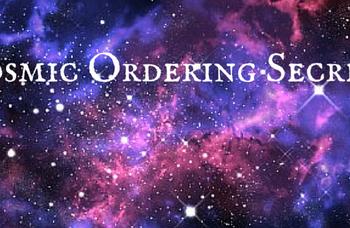 The Cosmic Ordering Secret