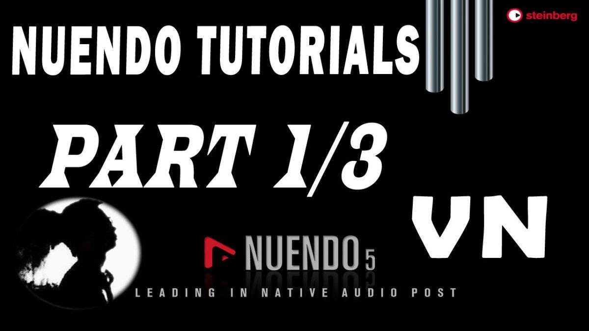 #1 Nuendo Tutorials – Cài đặt và các thiết lập ban đầu
