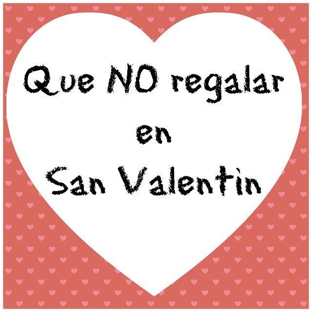 lo que no debemos de regalar en San Valentín