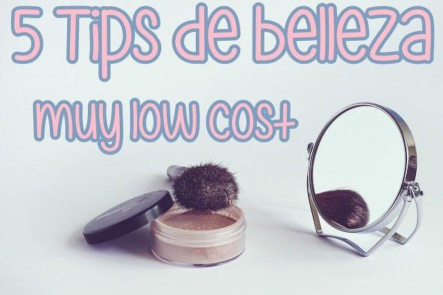 tips de belleza muy low cost