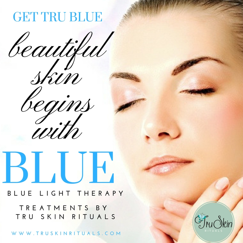 Blue Light Therapy in Orange County by Tru Skin Rituals