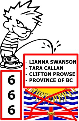 CURSE & PISS ON THE PROVINCE OF BC & ENABLERS!!