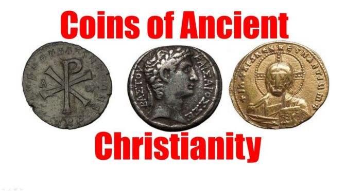 Ancient Coins of CHRISTIANITY from Biblical Jerusalem to Roman to Byzantine Times