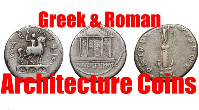Architecture on Ancient Greek and Roman Coins VIDEO Guide with RARE Collection