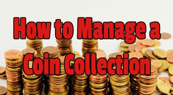 How to Manage Store Display and Keep Track of Large Coin Collection & Supplies