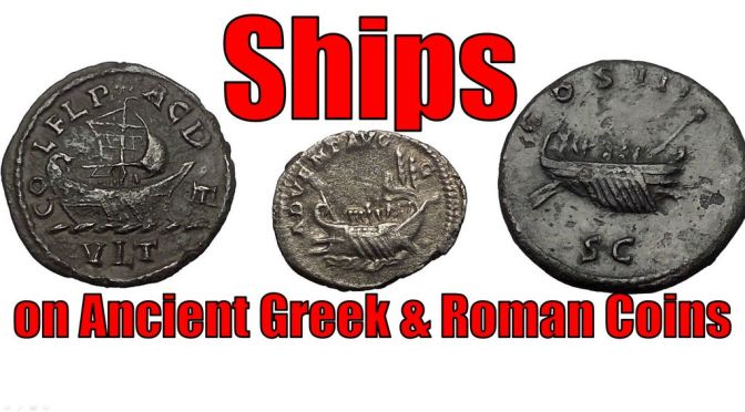Ancient Greek and Roman ships on Coins
