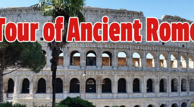 TOUR of ANCIENT ROME with PROFESSOR Exploring Colosseum Forum and More