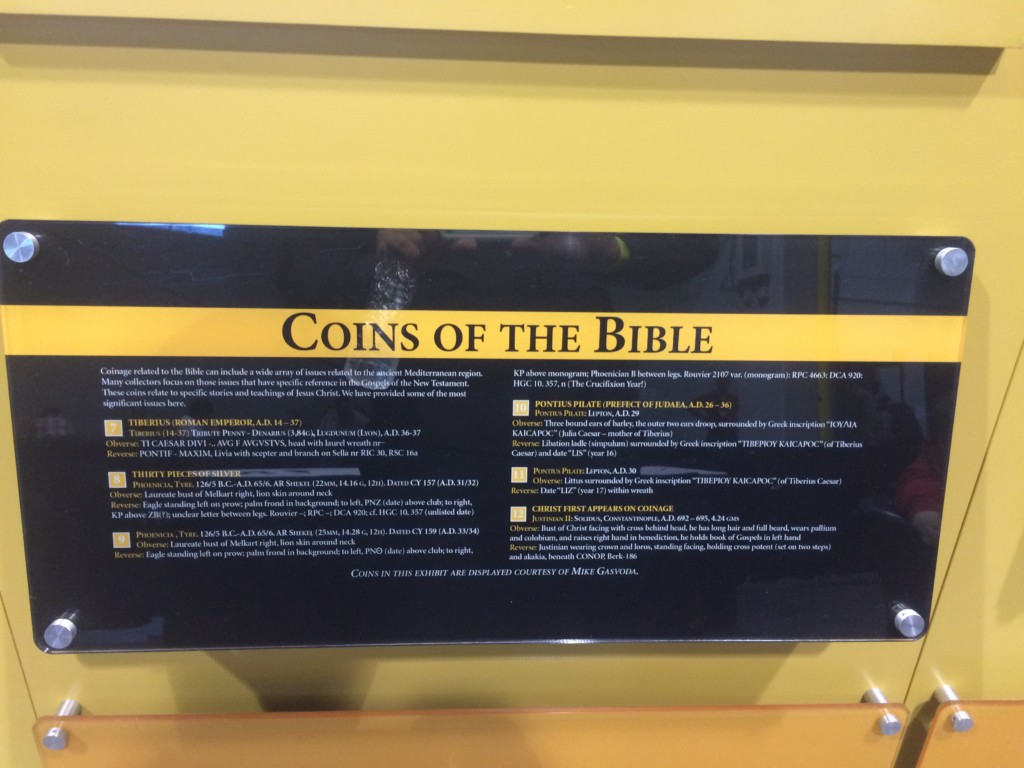 Plaque Describing the Different coins such as the Tiberius Tribute Penny, Thirty Pieces of Silver, Phoenician Shekel of Tyre, Pontius Pilate and first appearance of Christ on coinage.