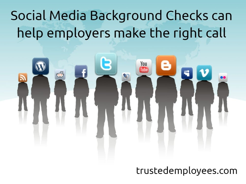 Social Media Background Checks can help employers make the right call