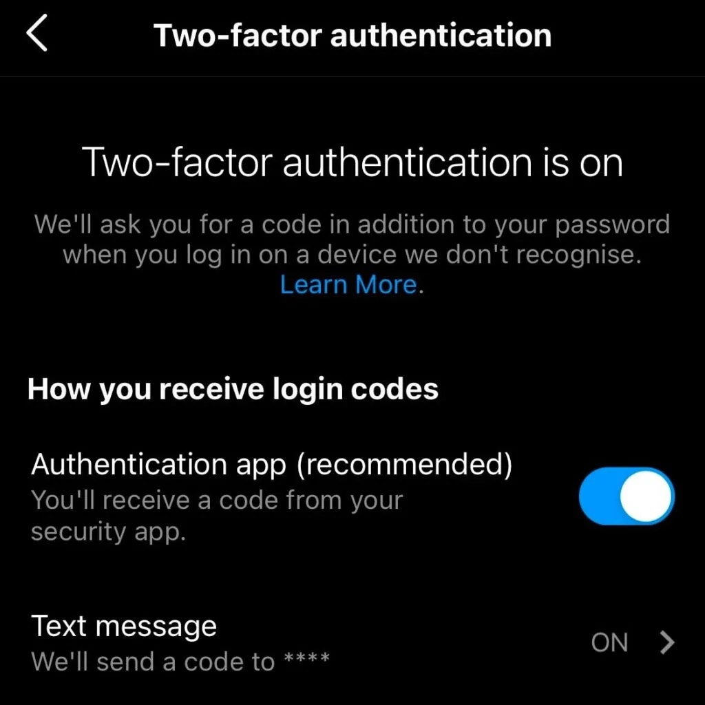 Instagram gives users the option to set up two-factor authentication via mobile number or third party apps.