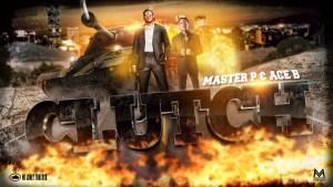 Clutch – Master P & Ace B