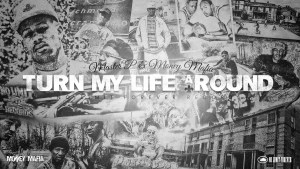 """""""Turn My Life Around"""" – Master P & Money Mafia"""