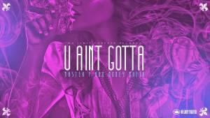 U AINT GOTTA – Master P & Money Mafia