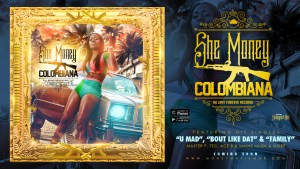 "SHE MONEY ""COLOMBIANA"" ALBUM (LISTEN & DOWNLOAD)"