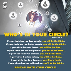 Who's In Your Circle? – Master P